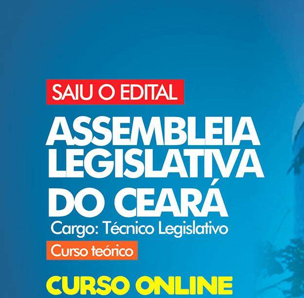 CURSO ASSEMBLEIA LEGISLATIVA - CARGO: TÉCNICO LEGISLATIVO