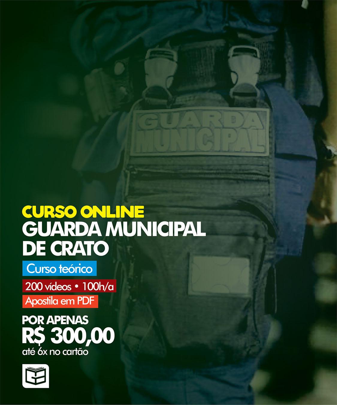 CURSO COMPLETO PARA A GUARDA MUNICIPAL DE CRATO
