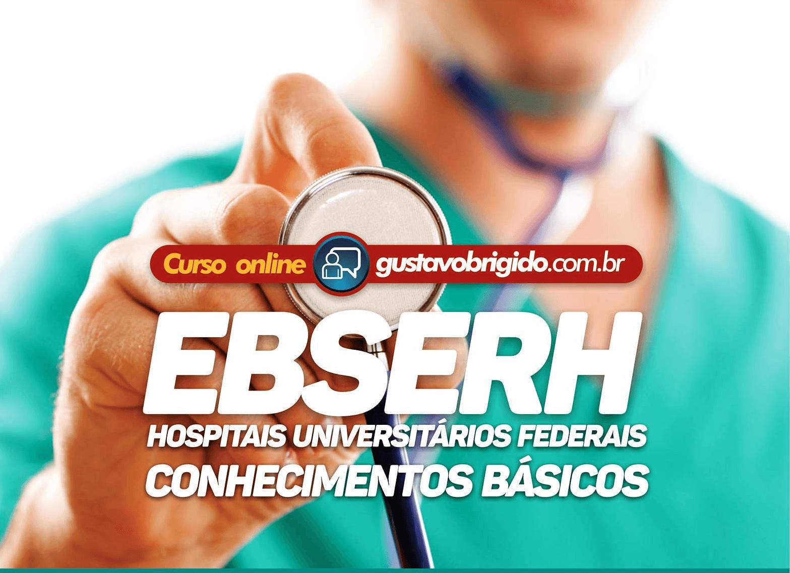 CURSO REGULAR EBSERH - CONHECIMENTOS BÁSICOS