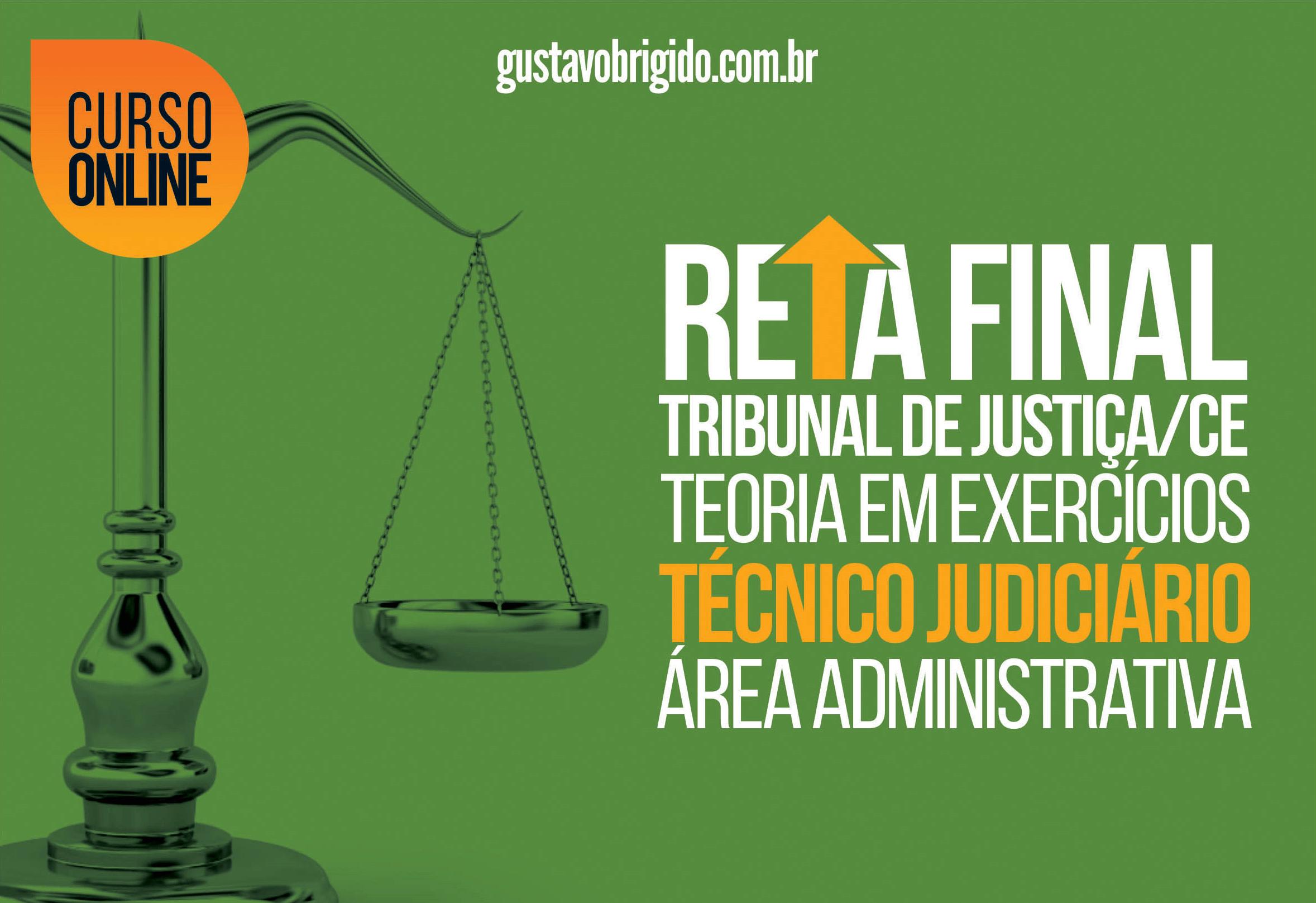 Reta Final TJ·CE - Técnico Judiciário - Área Administrativa