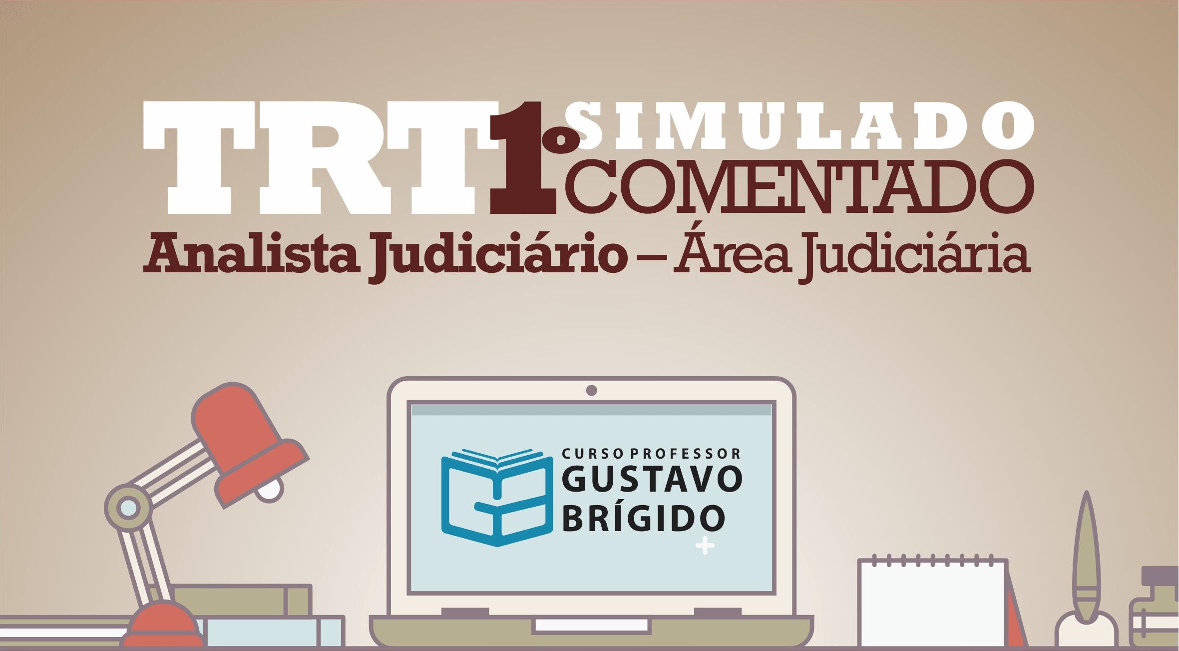 1° SIMULADO TRT - Analista Judiciário (Área Judiciária) - EM PDF