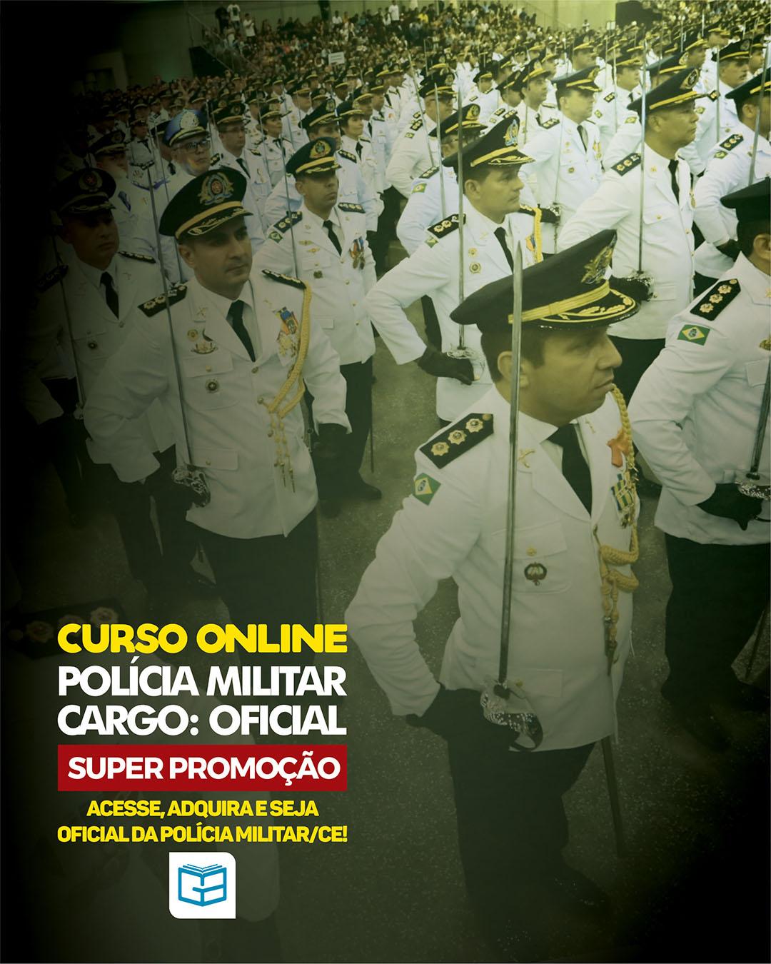 CURSO REGULAR POLÍCIA MILITAR - CARGO: OFICIAL