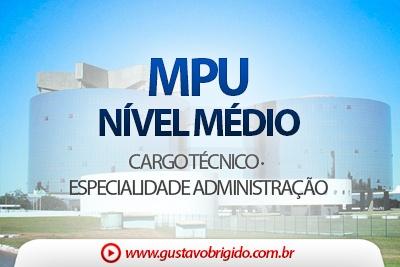 CURSO PARA O MPU · CARGO TÉCNICO - ESPECIALIDADE ADMINISTRAÇÃO