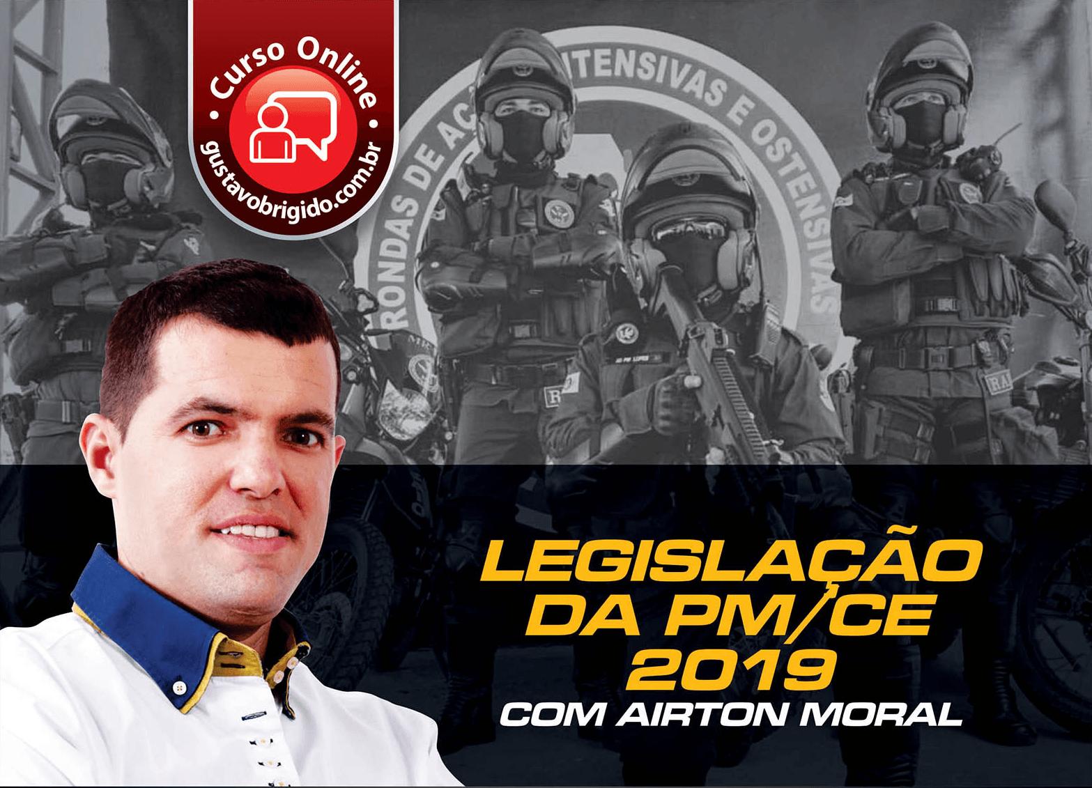 Legislação PMCE 2019 - Prof. Airton Queiroz