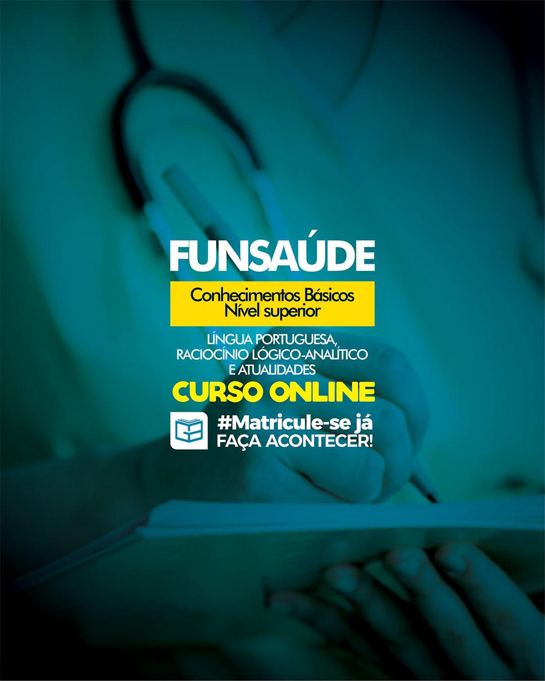 CURSO FUNSAÚDE - CONHECIMENTOS BÁSICOS