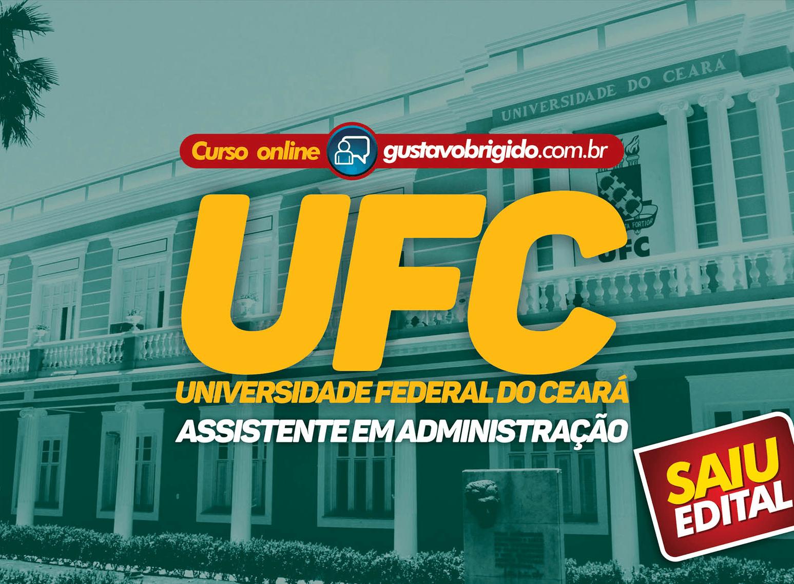CURSO UFC - ASSISTENTE EM ADMINISTRAÇÃO - NÍVEL MÉDIO