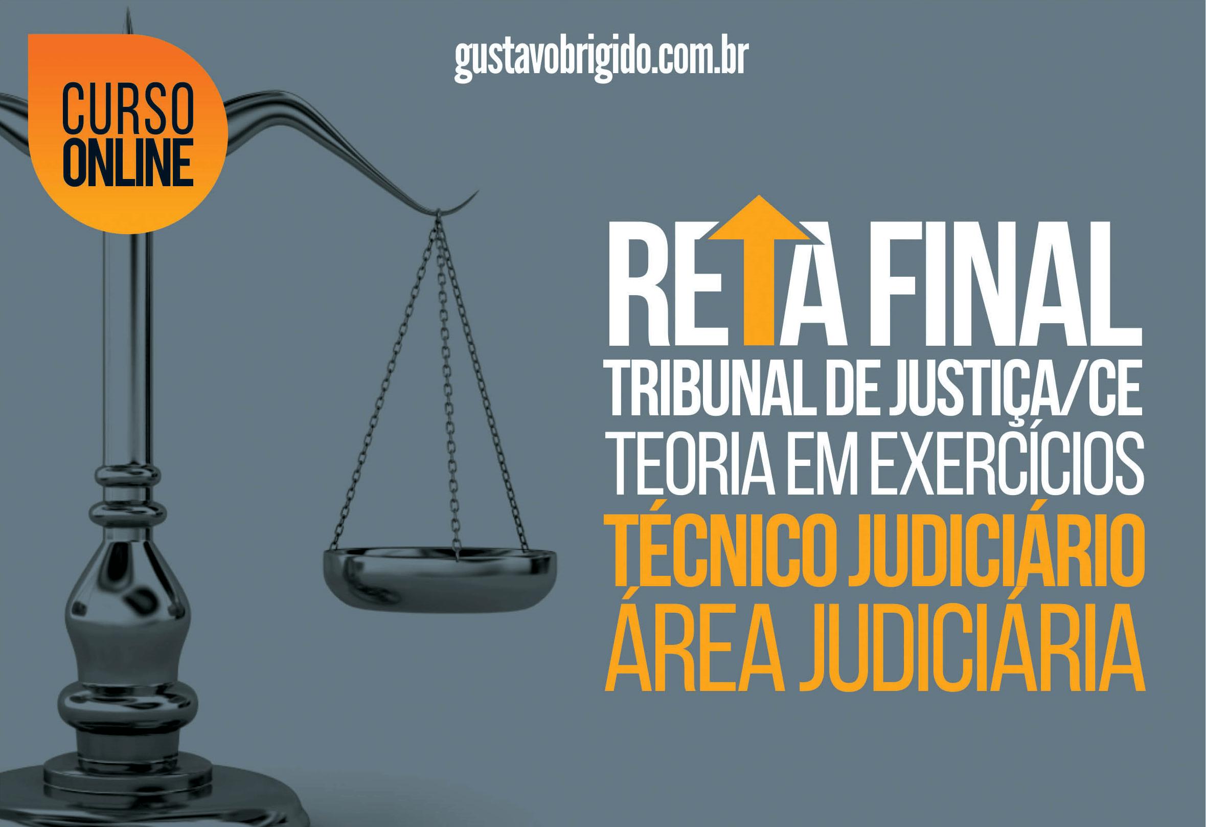 Reta Final TJ·CE - Técnico Judiciário - Área Judiciária