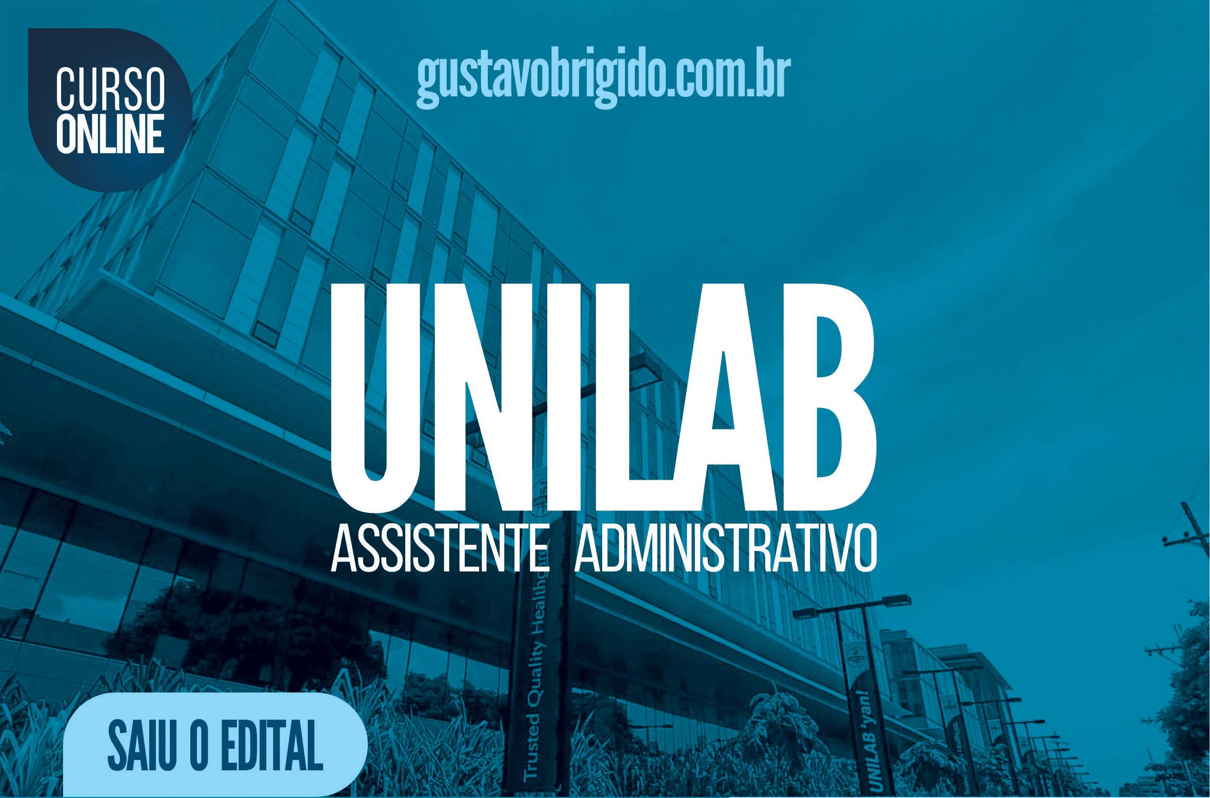 CURSO UNILAB - ASSISTENTE EM ADMINISTRAÇÃO - NÍVEL MÉDIO