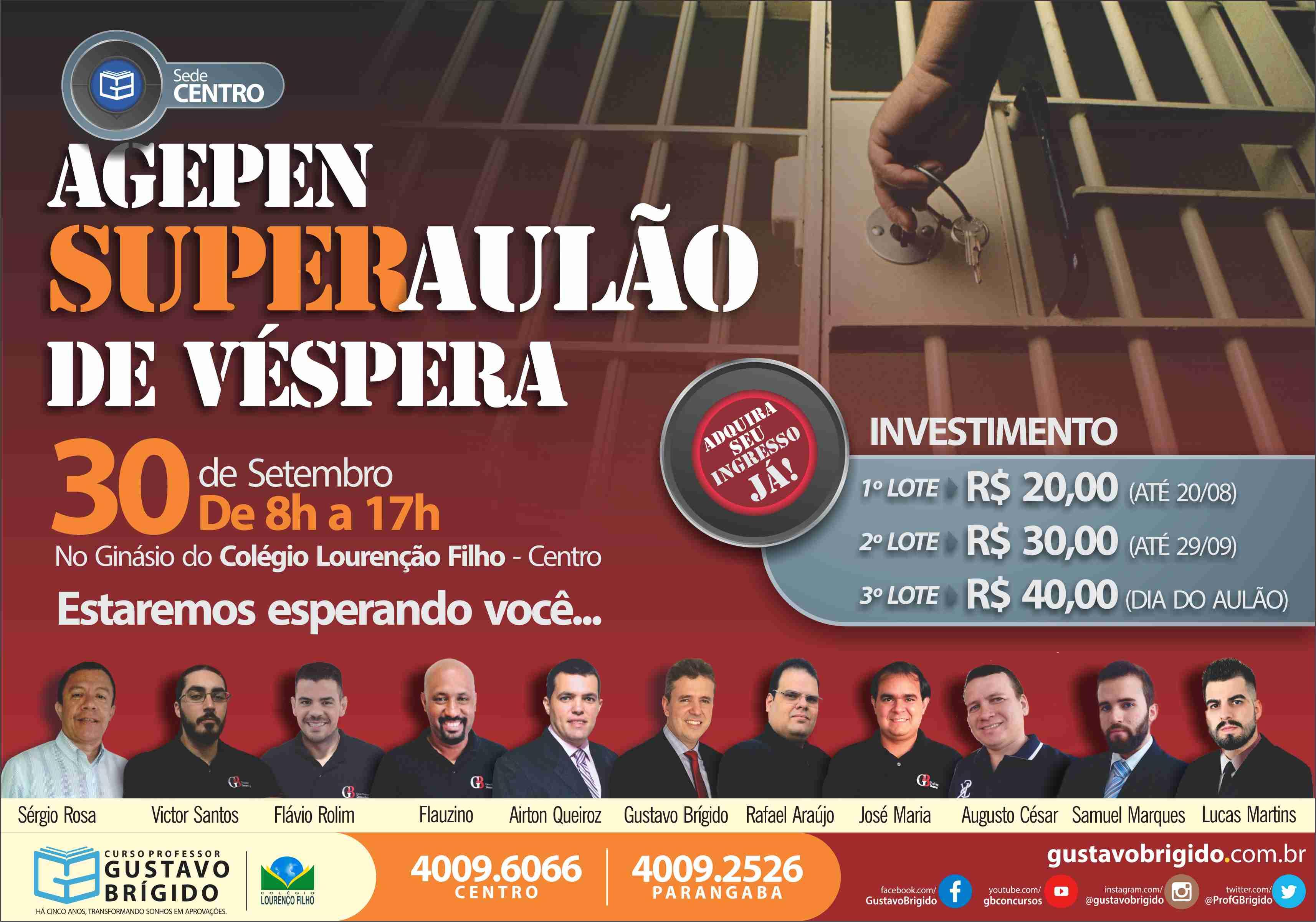 INGRESSO DO SUPER AULÃO DE VÉPERA - CONCURSO AGEPEN - CE - PRESENCIAL - DIA 30 DE SETEMBRO