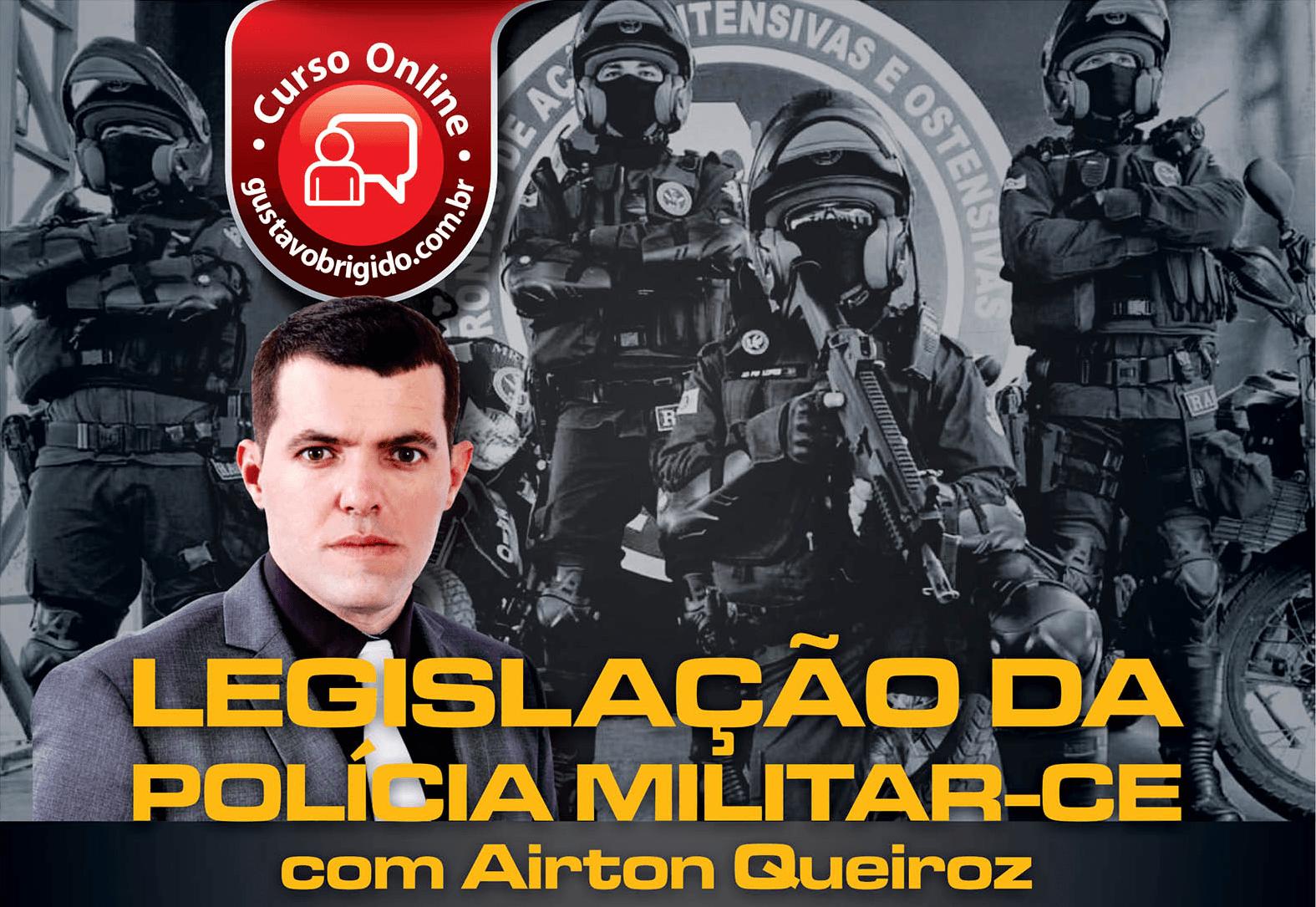 Legislação PMCE 2018 - Prof. Airton Queiroz