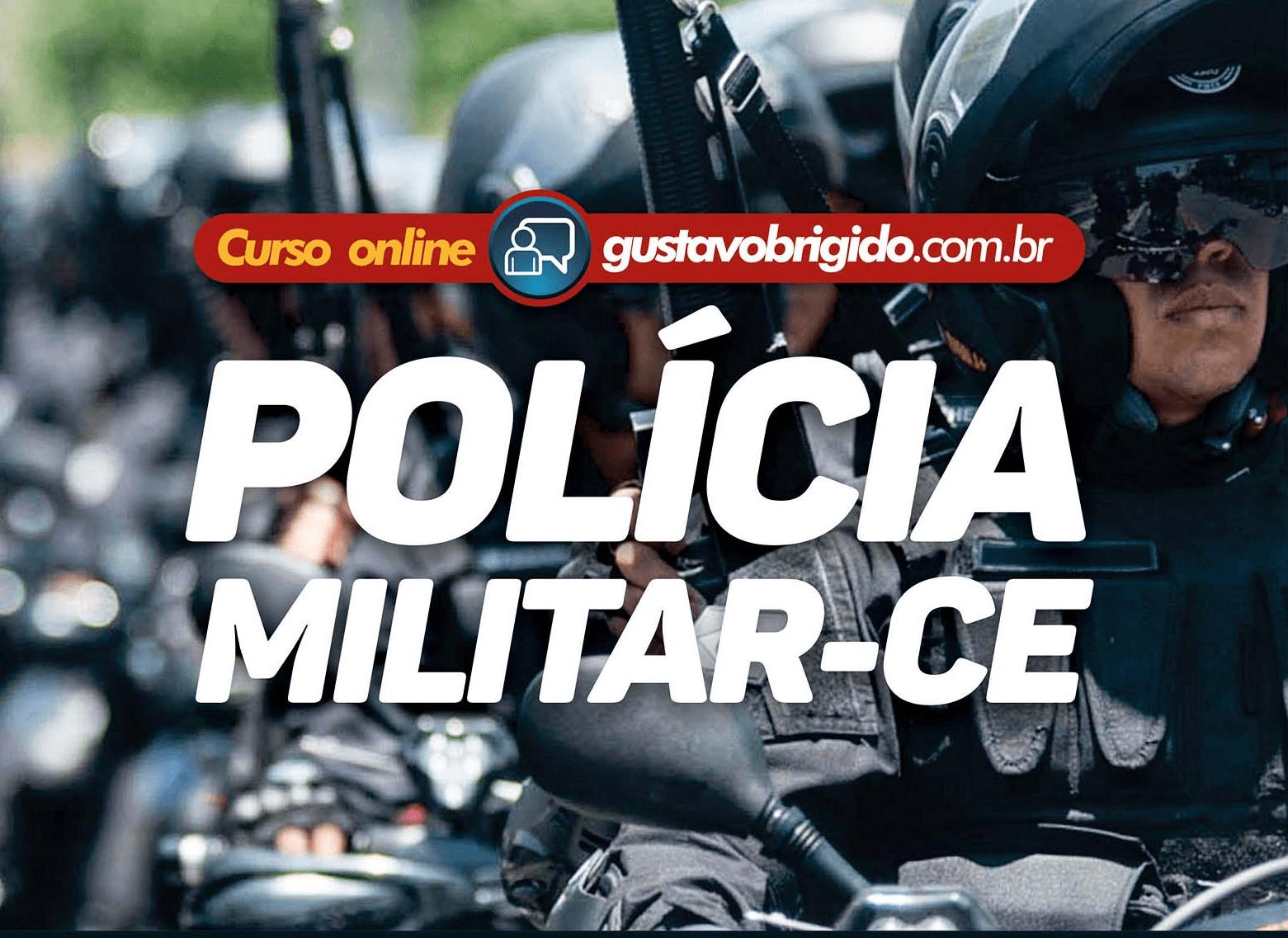 CURSO REGULAR POLÍCIA MILITAR - ESTADO DO CEARÁ