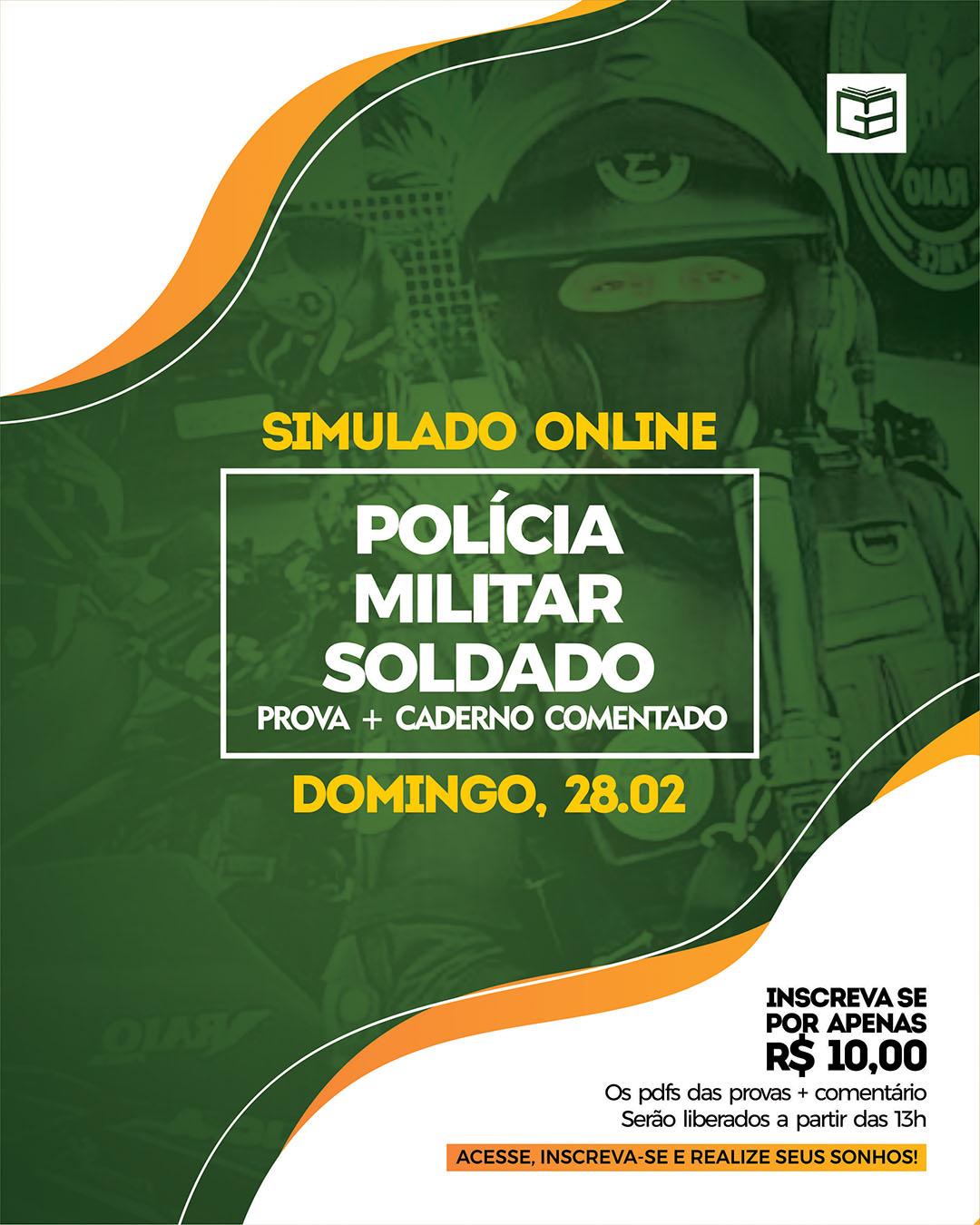 1° SIMULADO ONLINE POLÍCIA MILITAR - SOLDADO (2021) - EM PDF