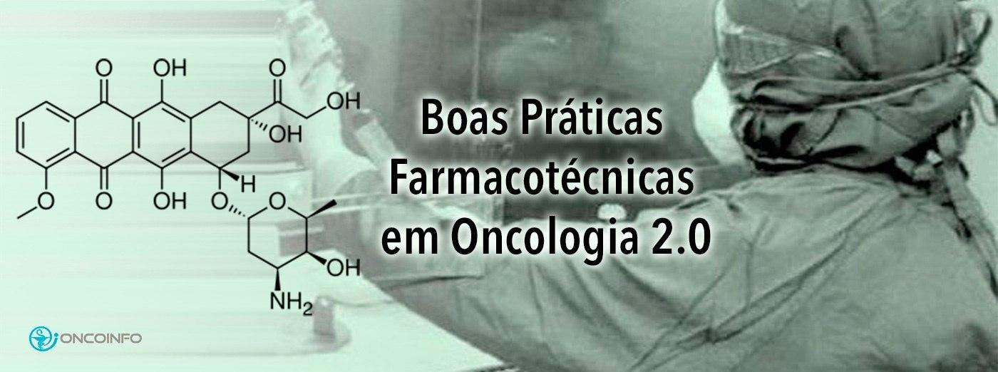 Boas Práticas Farmacotécnicas em Oncologia