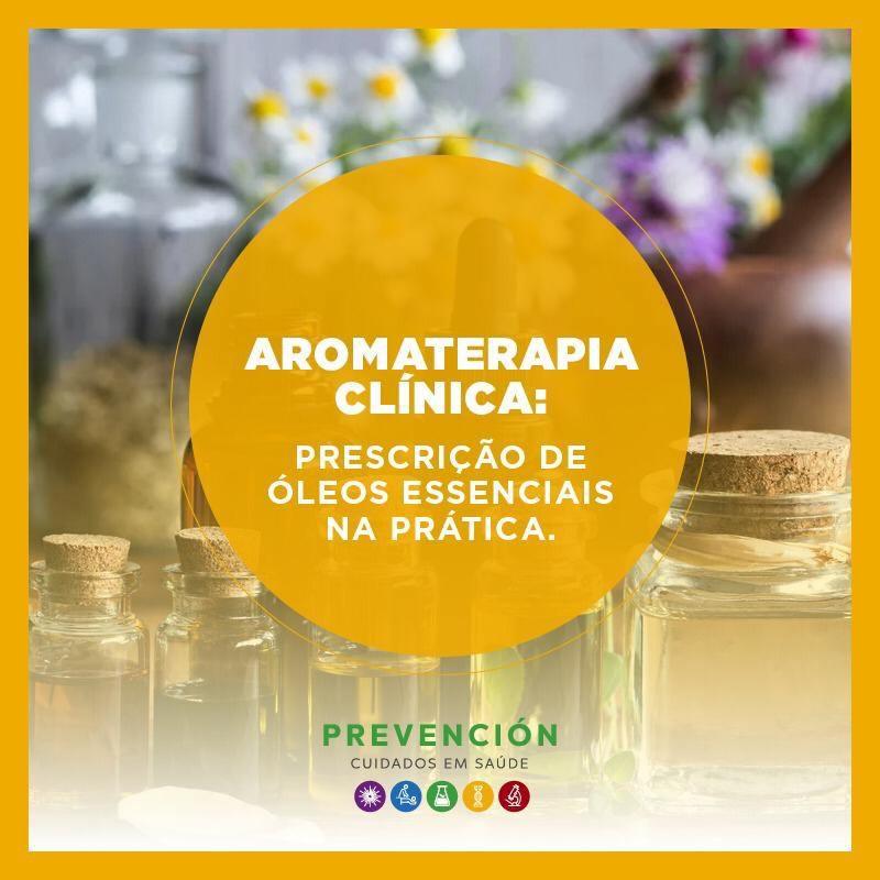 Aromaterapia Clínica (Curso Presencial no RJ)